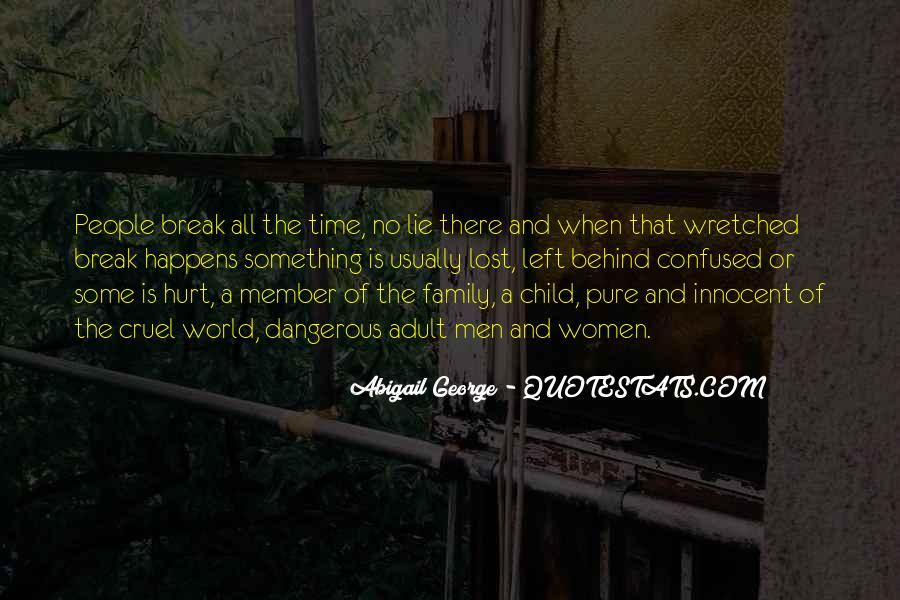 Quotes About Family Break Up #1159173