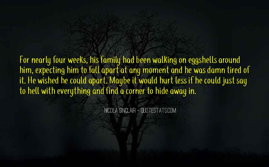 Quotes About Family Break Up #457399