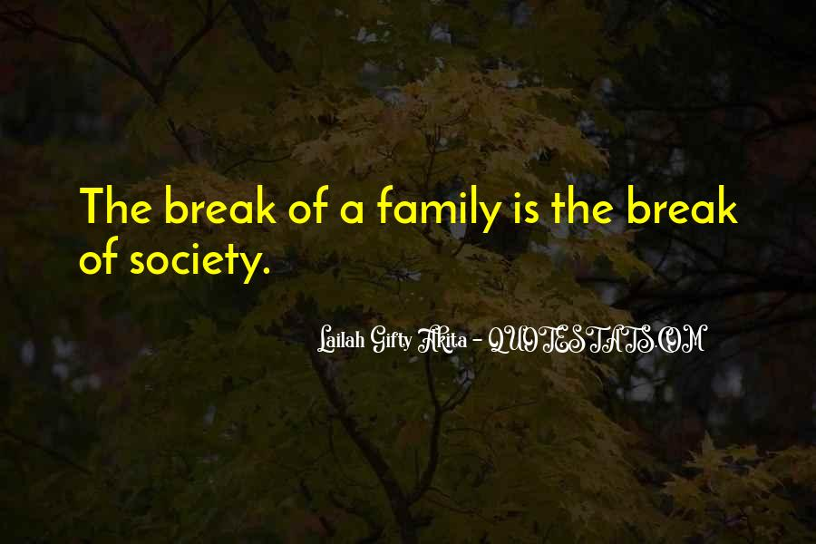Quotes About Family Break Up #548363