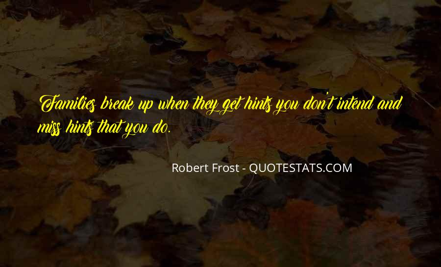 Quotes About Family Break Up #912117