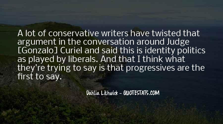 Quotes About Liberals #176596