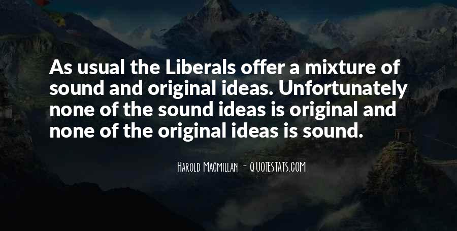 Quotes About Liberals #189078