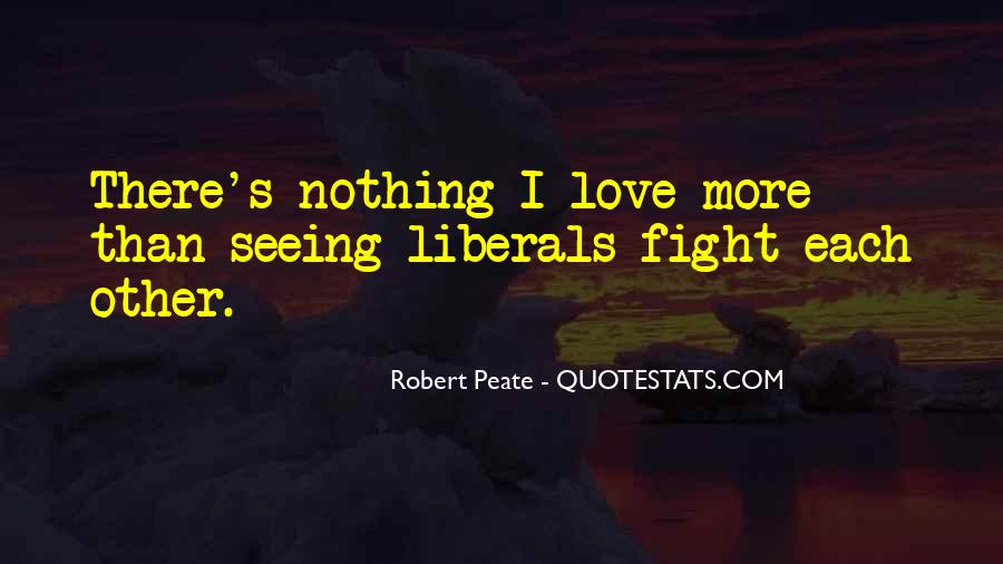 Quotes About Liberals #193655