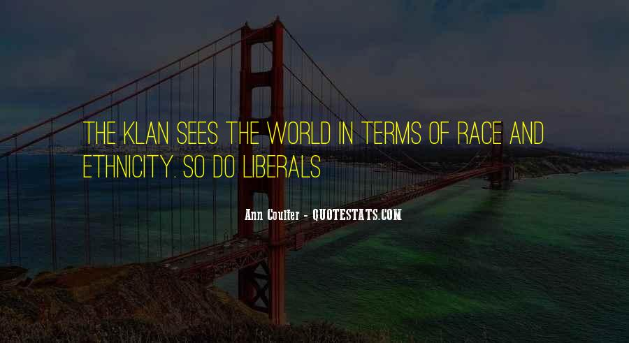 Quotes About Liberals #36265