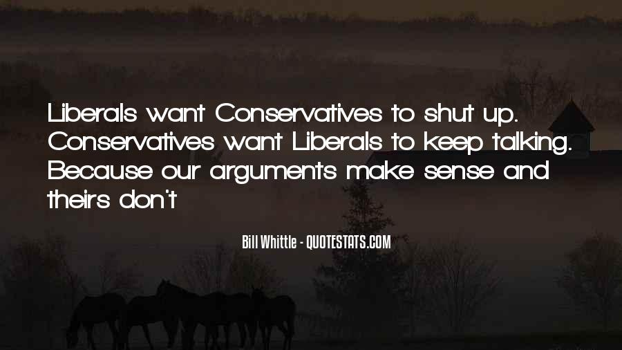 Quotes About Liberals #56758