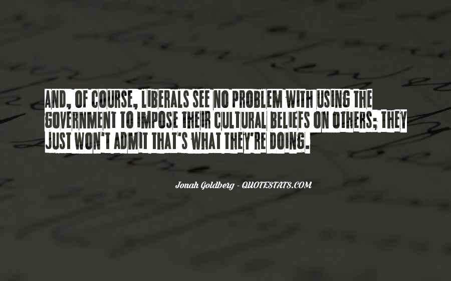 Quotes About Liberals #66522