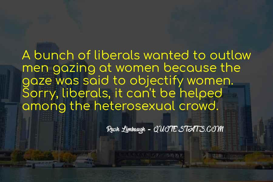 Quotes About Liberals #73057