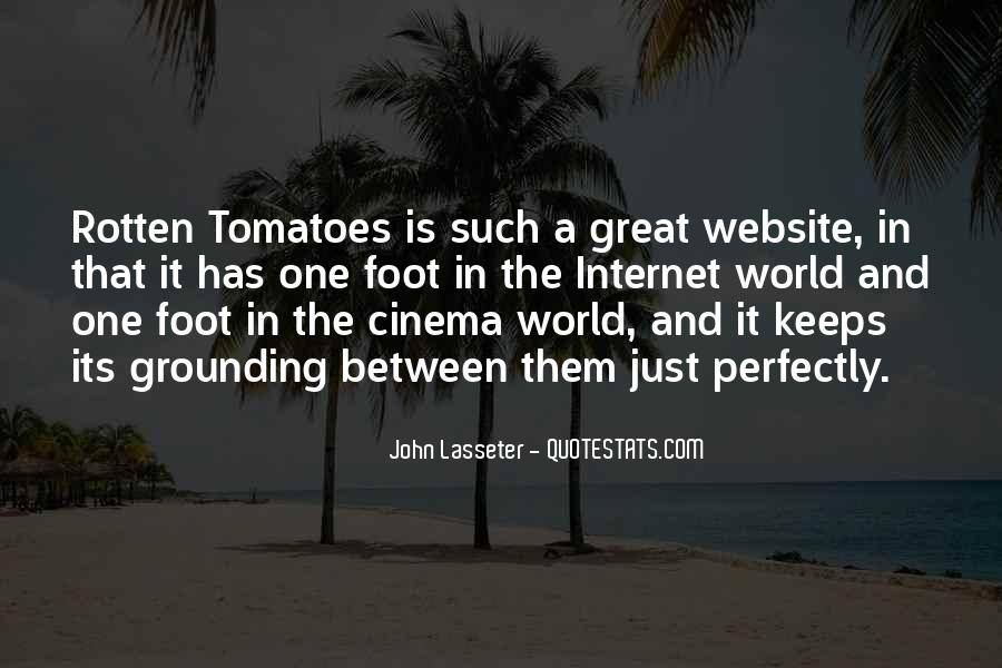 Quotes About Rotten Tomatoes #432021