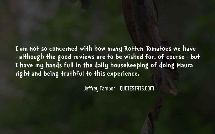 Quotes About Rotten Tomatoes #513211