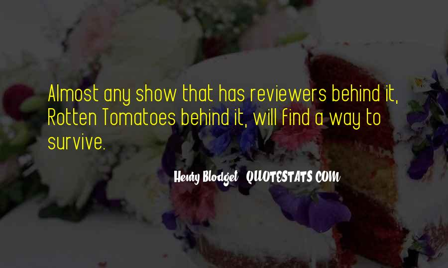 Quotes About Rotten Tomatoes #976146