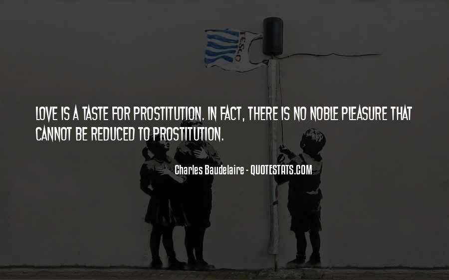 Quotes About Prostitution #382587