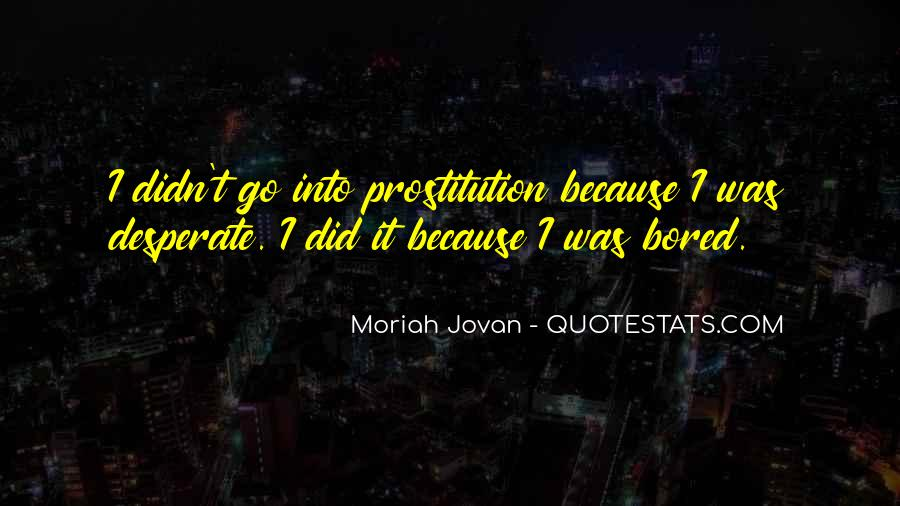 Quotes About Prostitution #649292