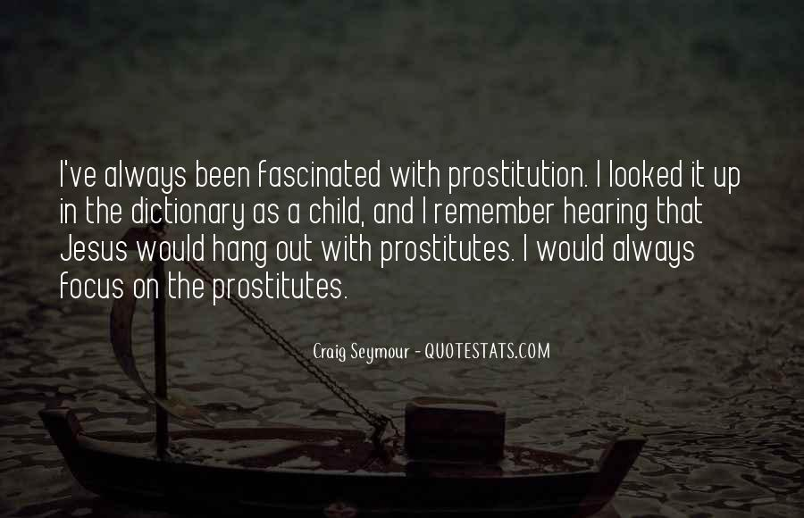 Quotes About Prostitution #653657