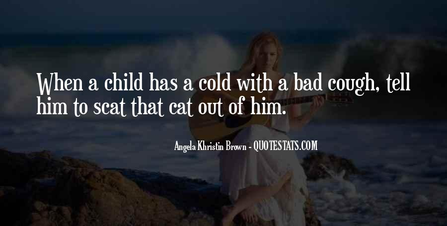 Quotes About Cold And Cough #686672