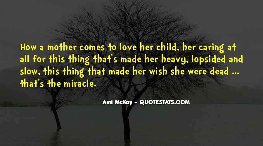 Quotes About Mother And Her Child #1079469