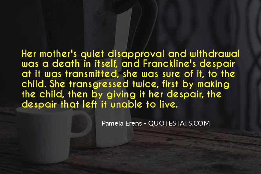 Quotes About Mother And Her Child #1111587