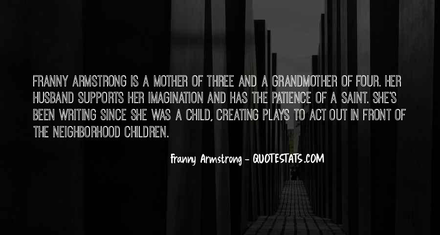 Quotes About Mother And Her Child #1161024