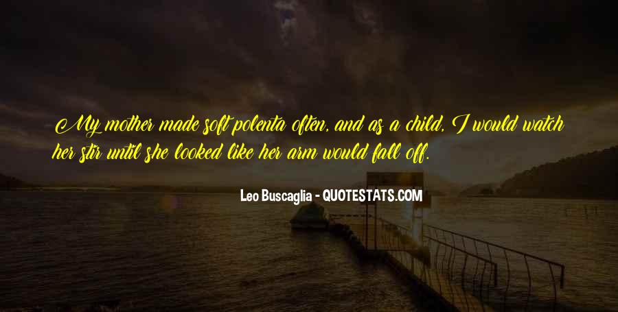 Quotes About Mother And Her Child #1212877