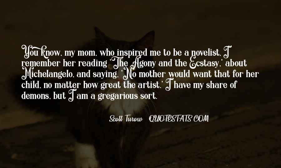 Quotes About Mother And Her Child #1315968