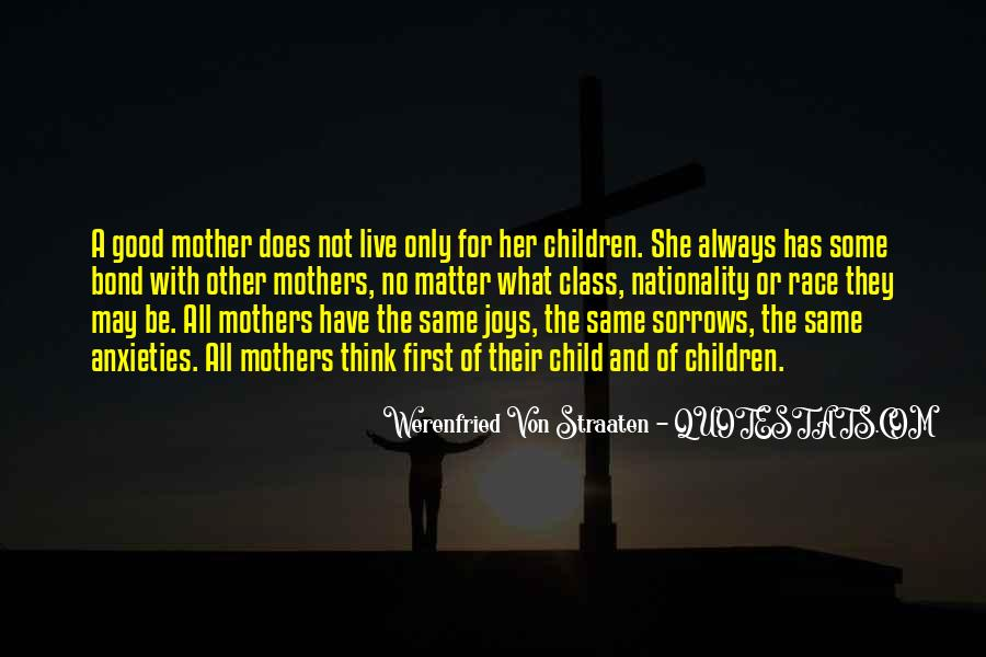 Quotes About Mother And Her Child #1324177