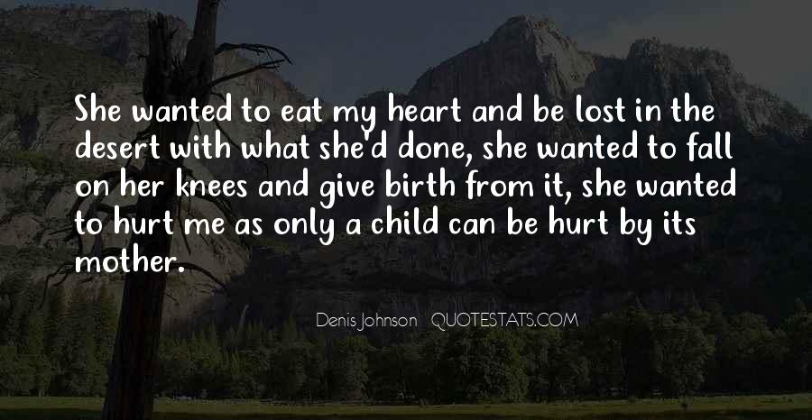 Quotes About Mother And Her Child #1351342