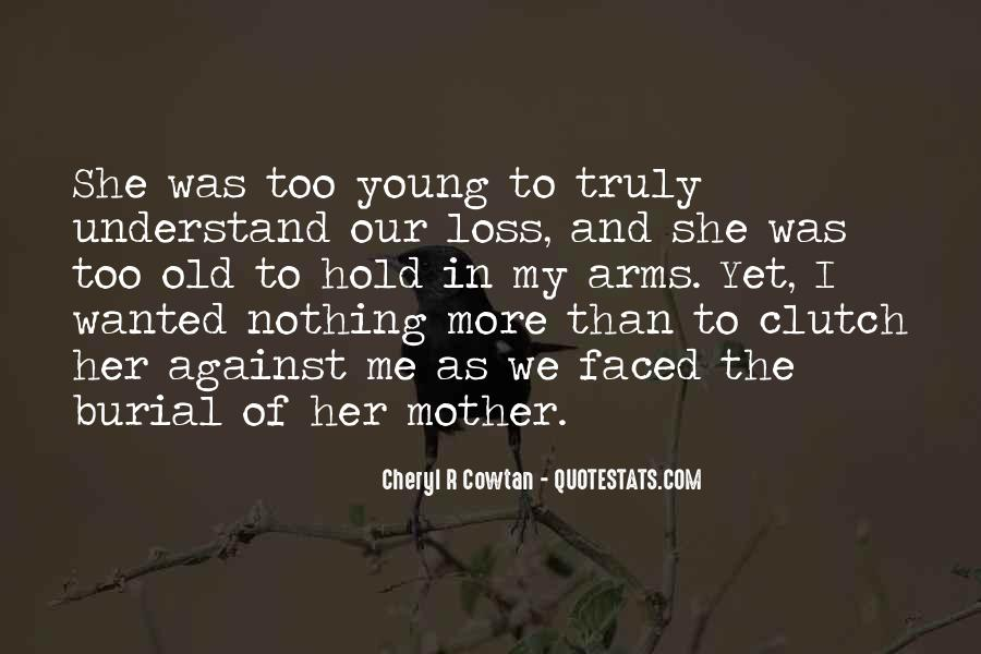 Quotes About Mother And Her Child #1363674