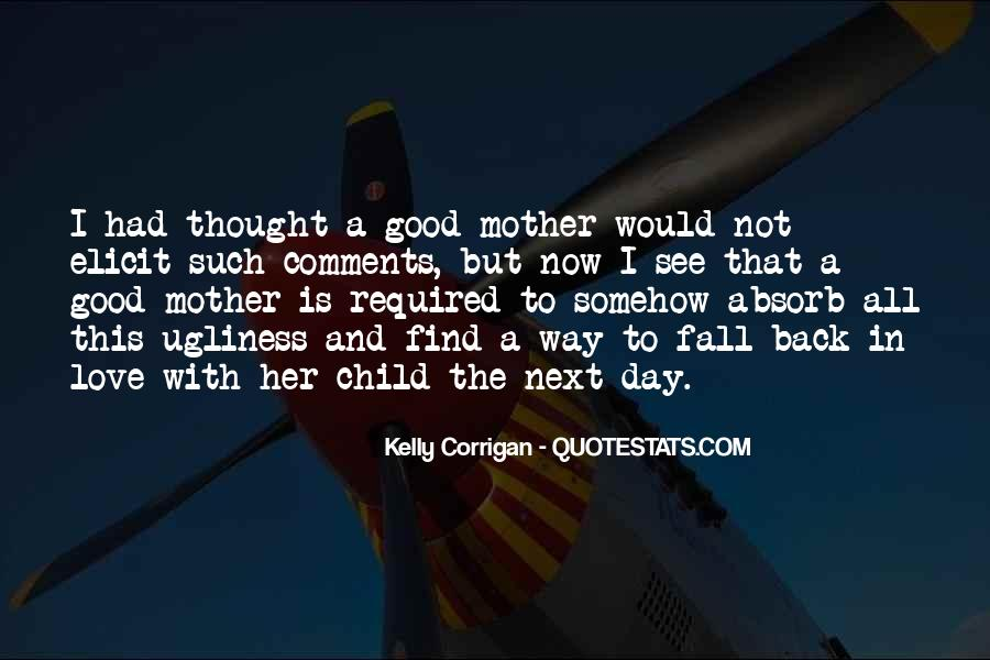 Quotes About Mother And Her Child #1429538