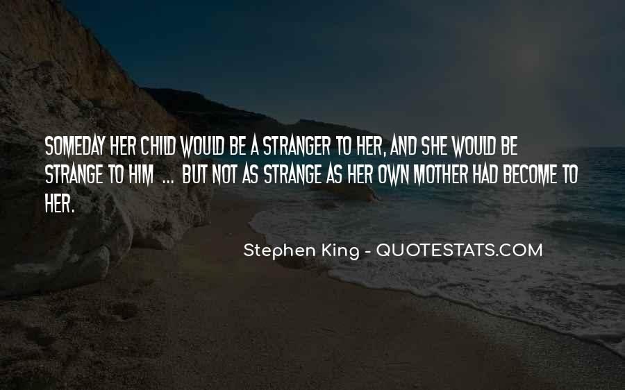Quotes About Mother And Her Child #482438