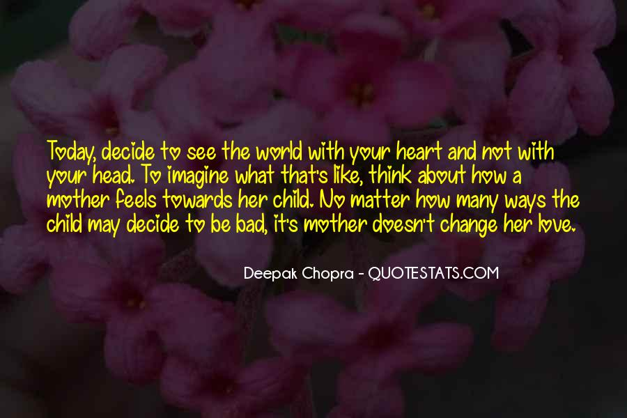 Quotes About Mother And Her Child #602939