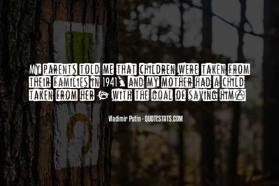 Quotes About Mother And Her Child #609578