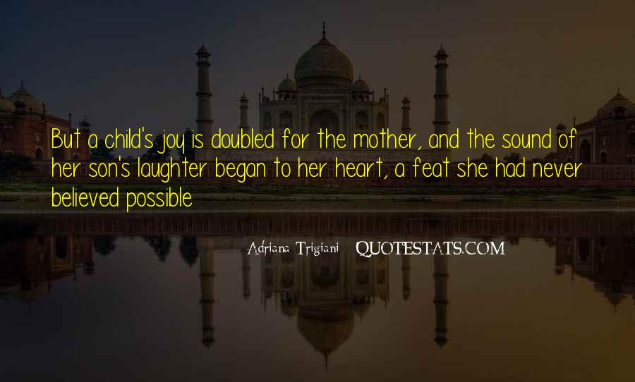 Quotes About Mother And Her Child #620279