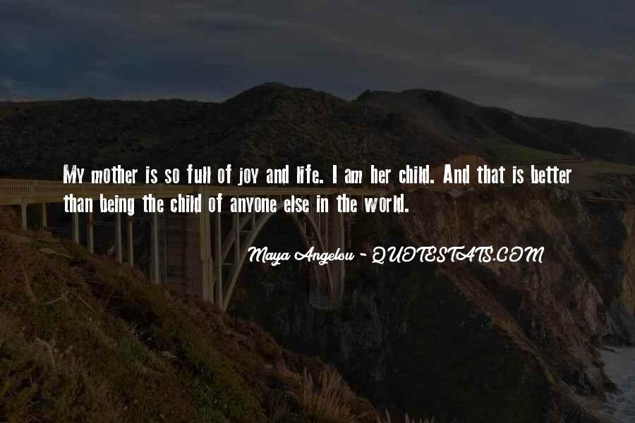Quotes About Mother And Her Child #814076