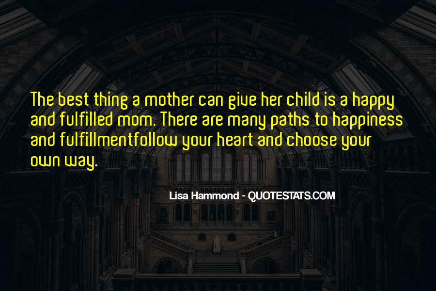Quotes About Mother And Her Child #881855