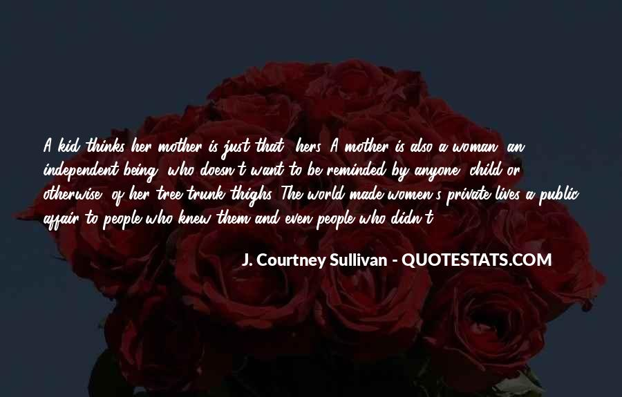 Quotes About Mother And Her Child #903016