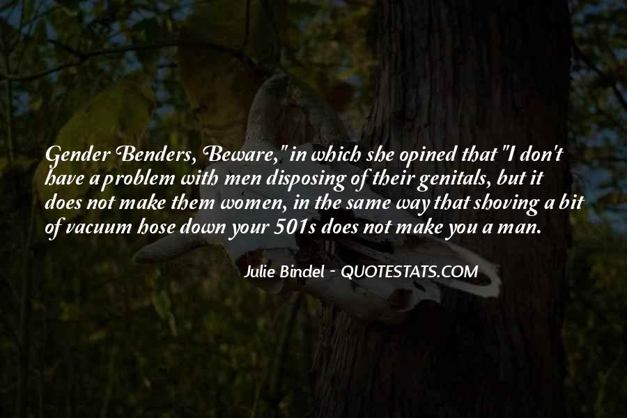Quotes About Benders #1116421