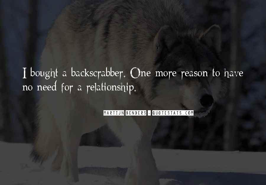 Quotes About Benders #842171