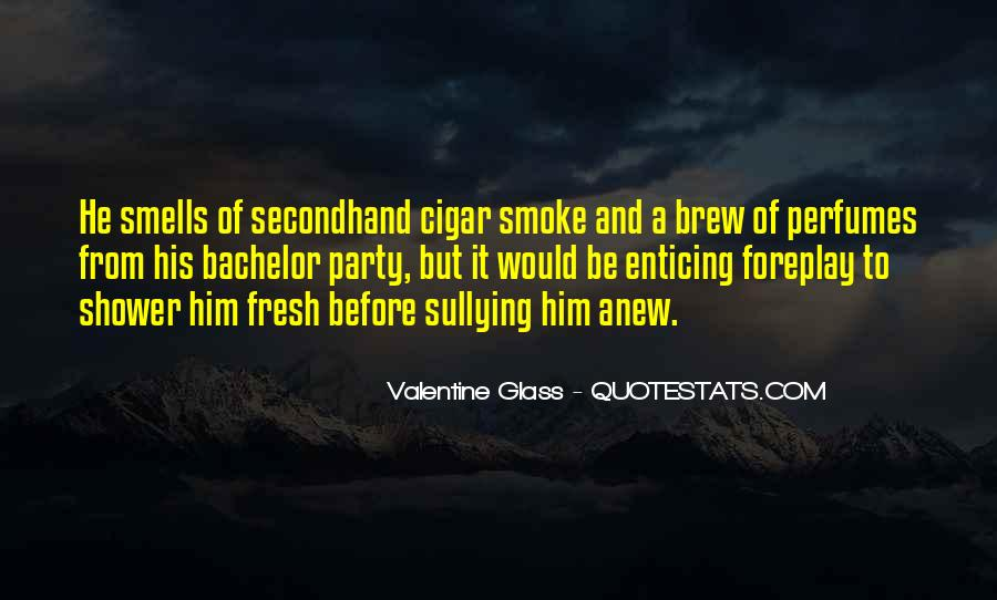 Quotes About Secondhand Smoke #1151675