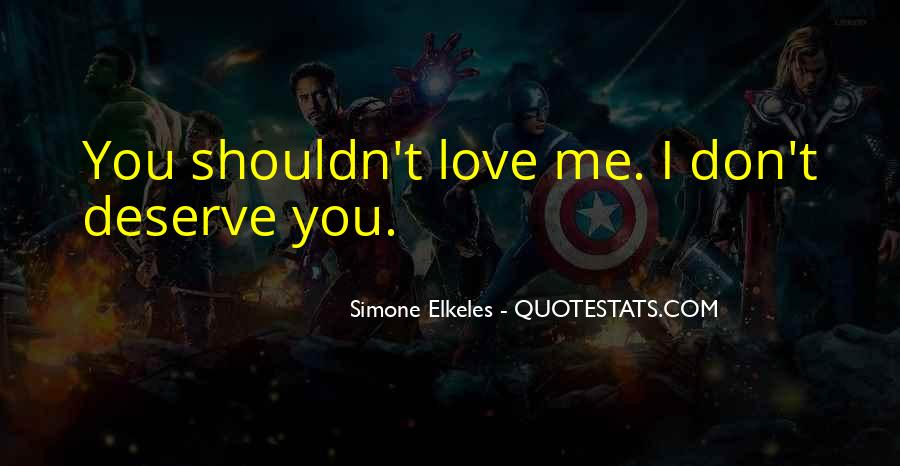 Quotes About I Shouldn't Love You #1129455