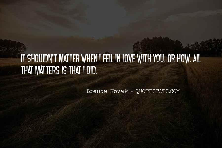 Quotes About I Shouldn't Love You #1252608