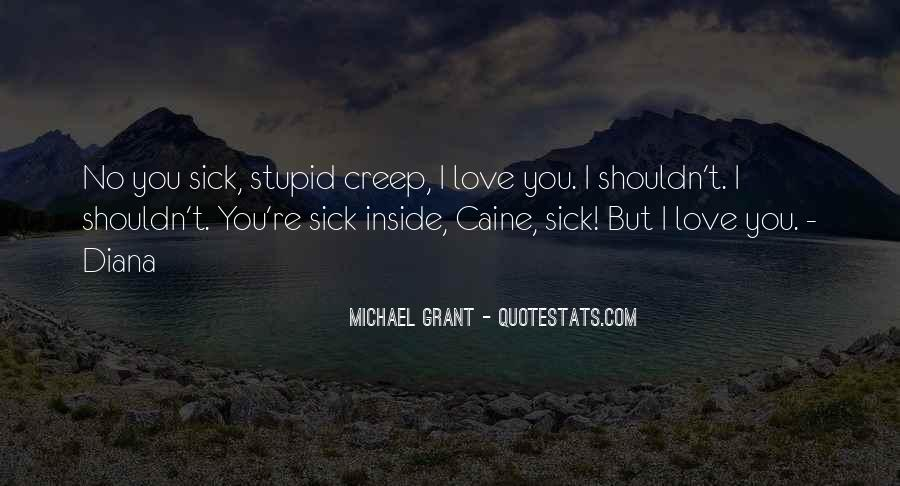 Quotes About I Shouldn't Love You #1315822