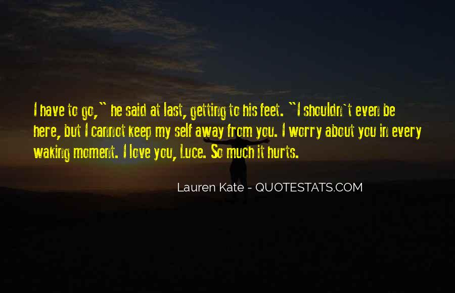 Quotes About I Shouldn't Love You #1772653