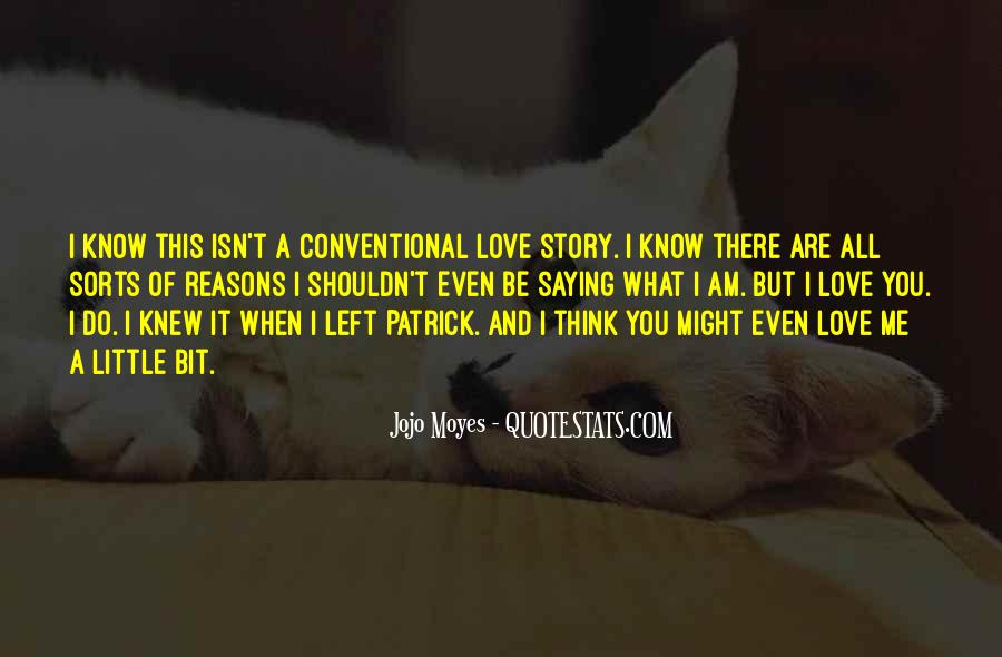 Quotes About I Shouldn't Love You #267213