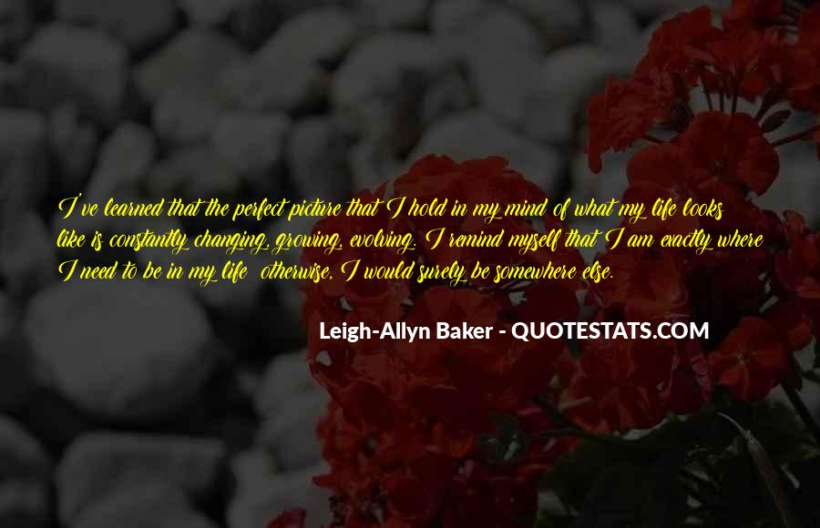 Quotes About Changing Yourself For Someone Else #422382