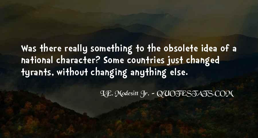 Quotes About Changing Yourself For Someone Else #520331