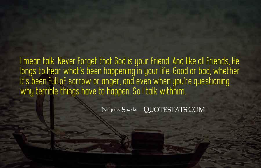 Quotes About Friends You Will Never Forget #1345790