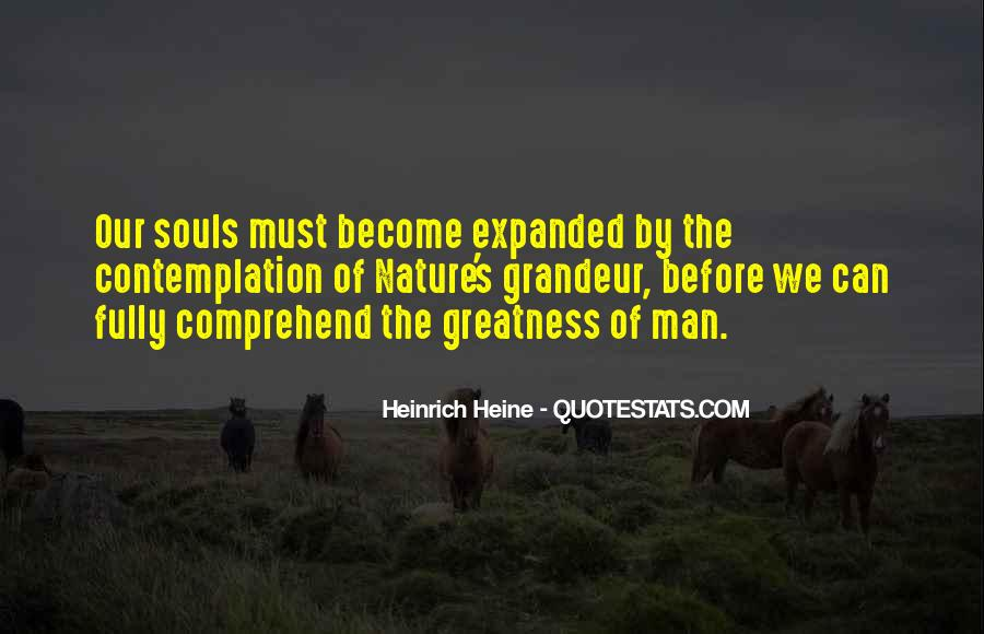 Quotes About The Greatness Of Nature #1390147