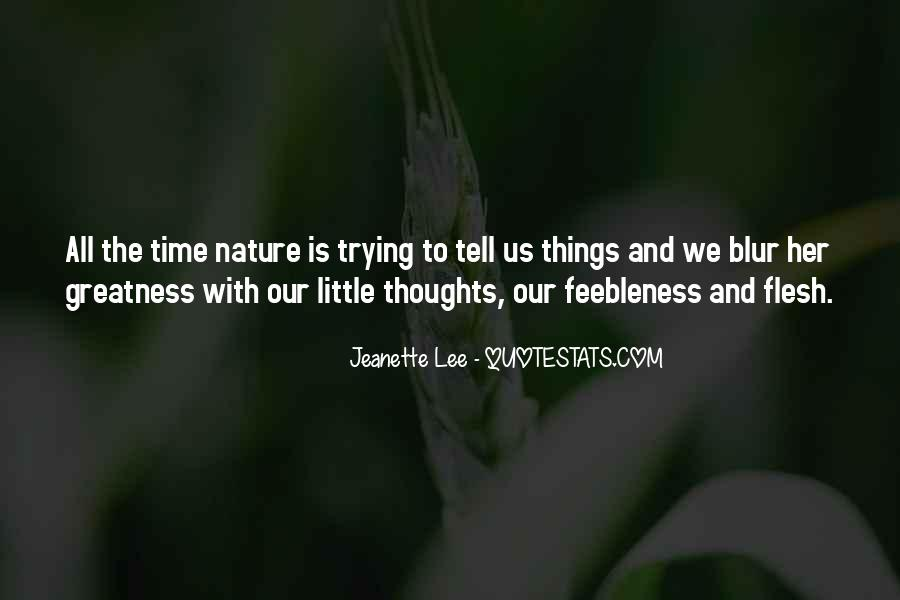Quotes About The Greatness Of Nature #1461414