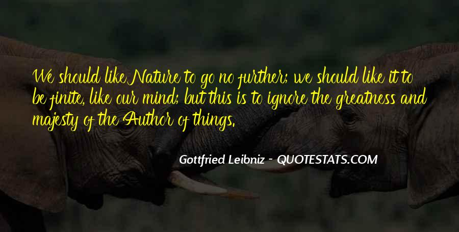 Quotes About The Greatness Of Nature #425959
