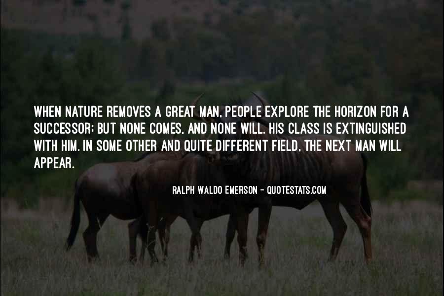 Quotes About The Greatness Of Nature #820528