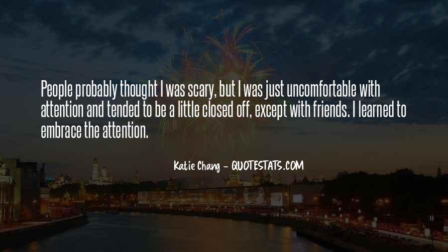 Quotes About Uncomfortable #103901